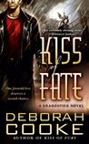 Kiss of Fate(Dragonfire, #3)