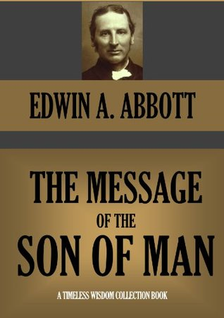 The Message of the Son of Man