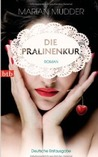 Die Pralinenkur by Marian Mudder