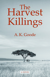 The Harvest Killings