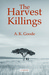 The Harvest Killings