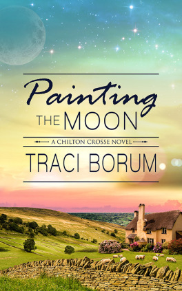 Painting the Moon (Chilton Crosse #1)
