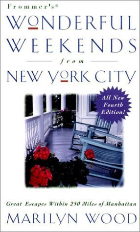 Frommer's Wonderful Weekends from New York City
