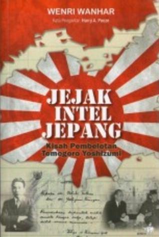 Jejak Intel Jepang by Wenri Wanhar
