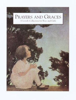 Prayers and Graces (Illustrated Library for Child.)