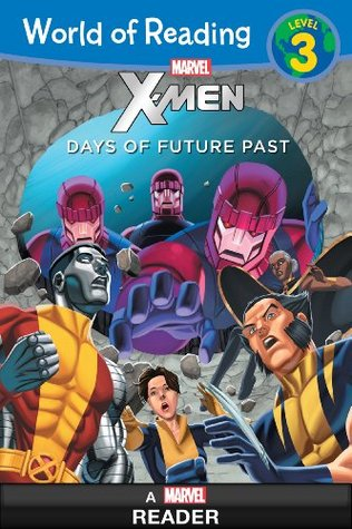 World of Reading X-Men: Days of Future Past