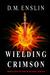 Wielding Crimson (The Wield...