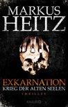 Krieg der Alten Seelen (Exkarnation, #1)