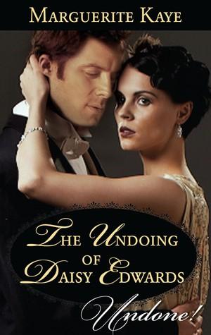 The Undoing Of Daisy Edwards