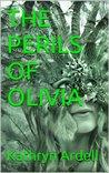 THE PERILS OF OLIVIA (THE EDENVAR TRILOGY)