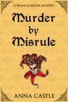 Murder by Misrule (Francis Bacon Mystery #1)