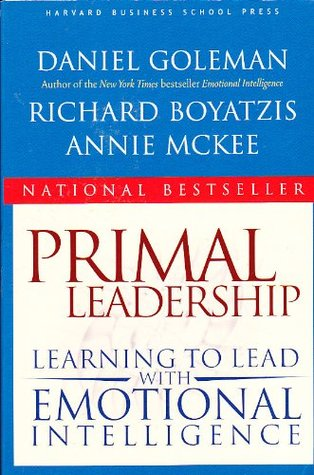 Primal Leadership by Daniel Goleman
