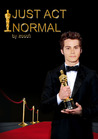 Just Act Normal (Supernormal, #1)