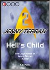 Hell's Child: The Log Entries of Jenny Terran 43-99