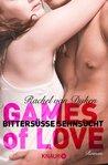 Games of Love - Bittersüße Sehnsucht by Rachel Van Dyken