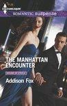 The Manhattan Encounter by Addison Fox