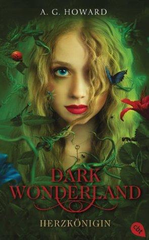 Herzkönigin (Dark Wonderland, #1)