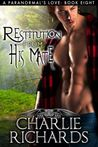 Restitution From His Mate (A Paranormal's Love #8)