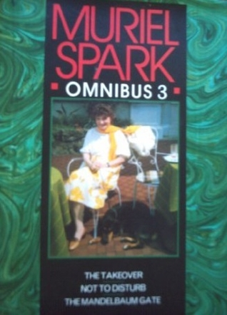 Omnibus No. 3: The Takeover / Not To Disturb / The Mandelbaum Gate