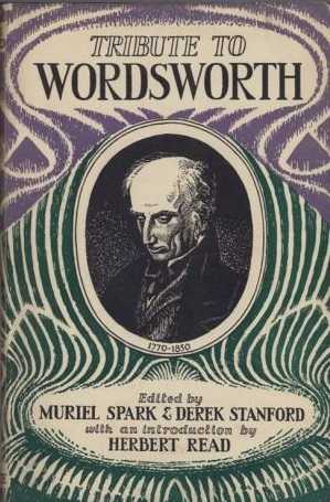 Tribute To Wordsworth: A Miscellany Of Opinion For The Centenary Of The Poet's Death