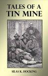 Tales of a Tin Mine