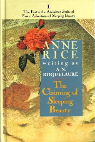 The Claiming of Sleeping Beauty (The Erotic Adventures of Sleeping Beauty, No, 1)