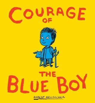 Courage of the Blue Boy by Robert Neubecker