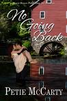 No Going Back (Mystery Angel Romances,#1)