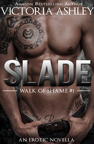Slade by Victoria Ashley
