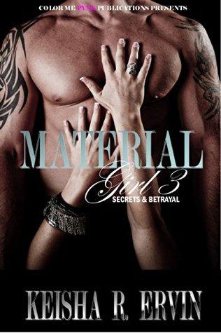Material Girl 3: Secrets & Betrayals (Material Girl, Material Girl 2: Labels and Love)