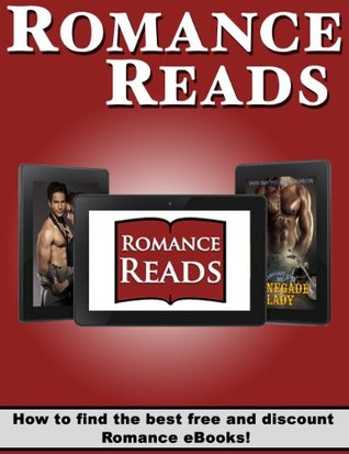 Romance Reads: How to find the best FREE and discounted Romance eBooks!