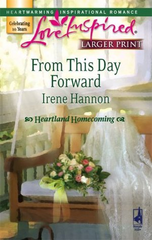 From This Day Forward(Heartland Homecoming 1)