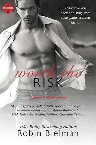 Worth the Risk (Take a Risk, #1)