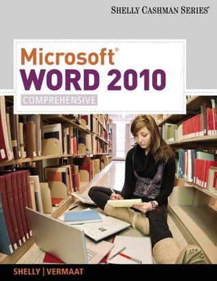 Microsoft® Word 2010: Comprehensive, 1st Edition