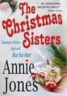 The Christmas Sisters by Annie Jones