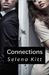 Connections by Selena Kitt