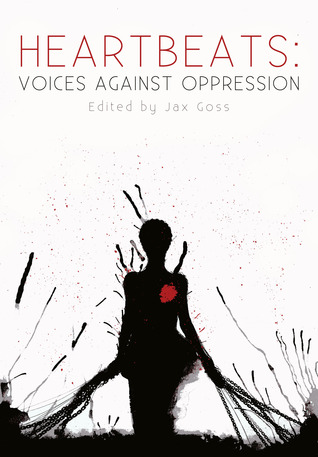 Heartbeats: Voices Against Oppression
