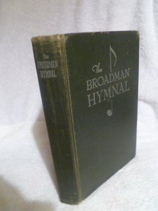 The Broadman Hymnal 1940, Great Standard Hymns and Gospel Songs