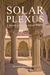 Solar Plexus, A Baku Saga in Four Parts