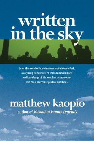 Written in the Sky by Matthew Kaopio
