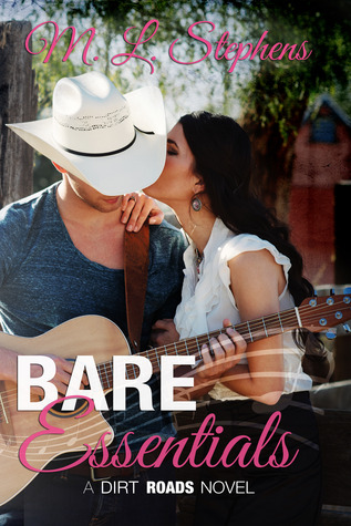 Bare Essentials by M.L. Stephens
