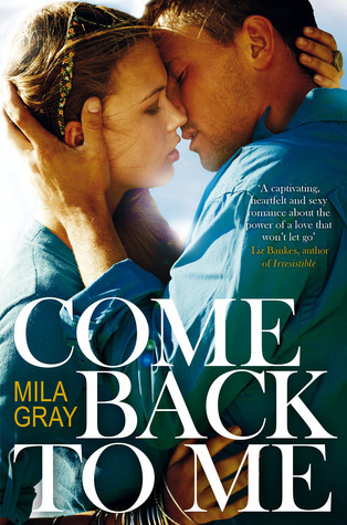 Come Back to Me (Come Back to Me, #1)