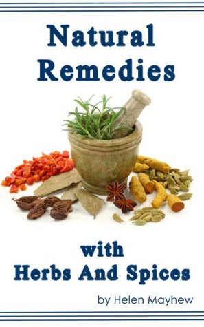 Natural remedies with Herbs and Spices