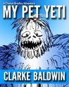 My Pet Yeti by Clarke Baldwin