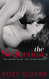 The Seduction 2 by Roxy Sloane