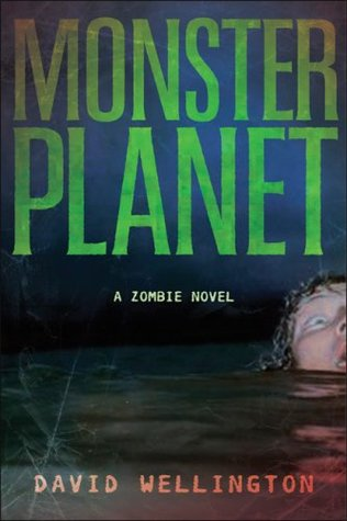 Monster Planet by David Wellington