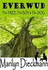 EVERWUD The TREE, The BOY & The DOG by Marilyn Dieckmann