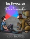 The Protector and the Peacemaker (The Slayer and the Sphinx, #3)