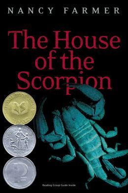 The House Of The Scorpion Matteo Alacran 1 By Nancy Farmer