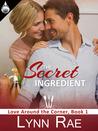 The Secret Ingredient (Love Around the Corner, #1)